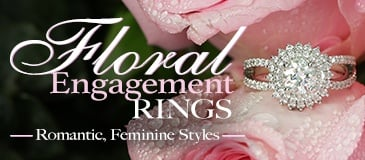 Floral Engagement Rings - Romantic, Feminine Styles