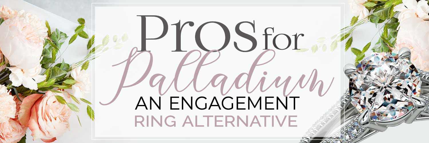 Pros-for-Palladium-engagement-ring-alternative-HEADER-.jpg