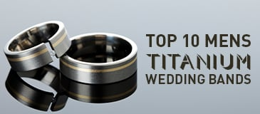 Top 10 Mens Titanium Wedding Bands
