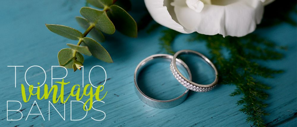 Top 10 Vintage Wedding Bands for Women