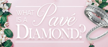 What is a Pave Diamond?