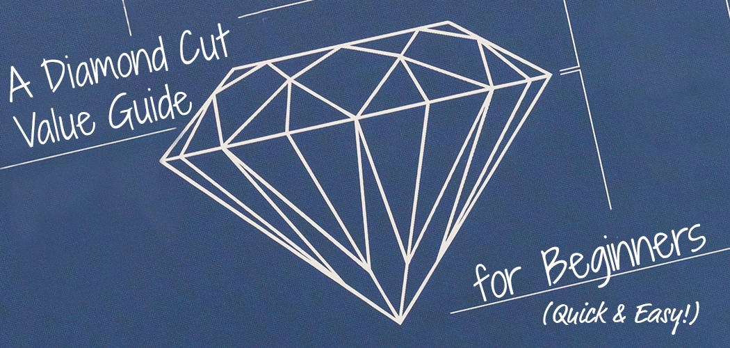 diamond_cut_value_guide_basic.jpg