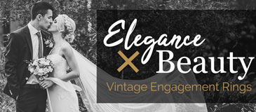 Elegance and Beauty: Vintage Engagement Rings