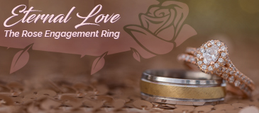 Eternal Love: The Rose Engagement Ring