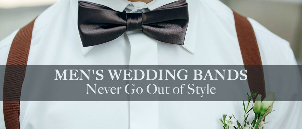Mens Wedding Bands: Never Go Out of Style
