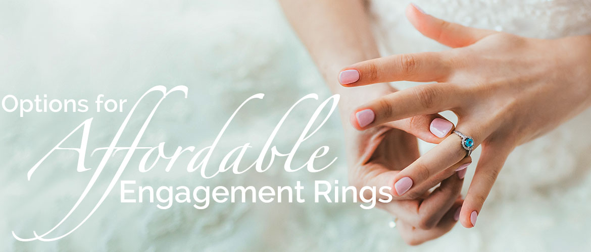 options for affordable engagement rings