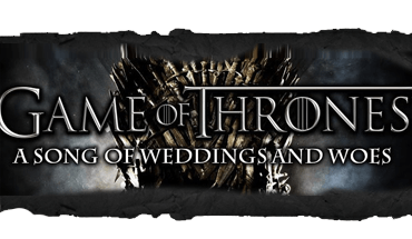Game of Thrones: A Song of Weddings and Woes
