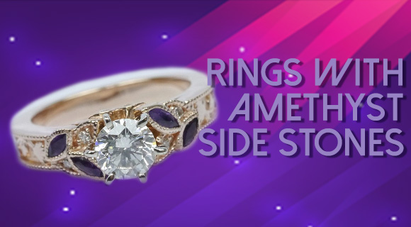 Rings with Amethyst Side Stones