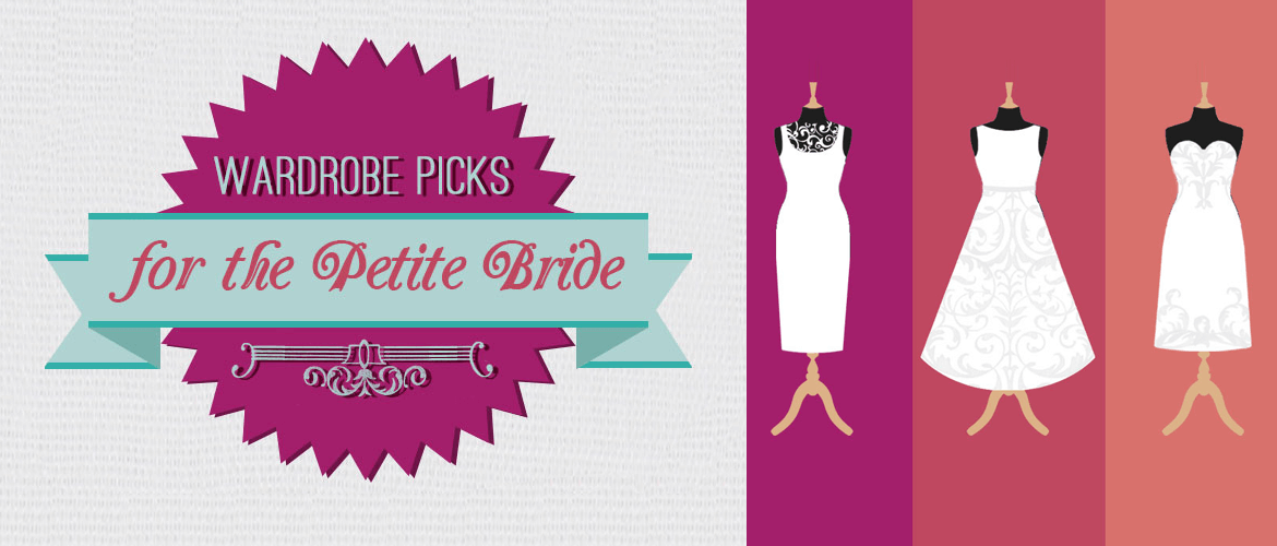 Wardrobe Picks for the Petite Bride Infographic