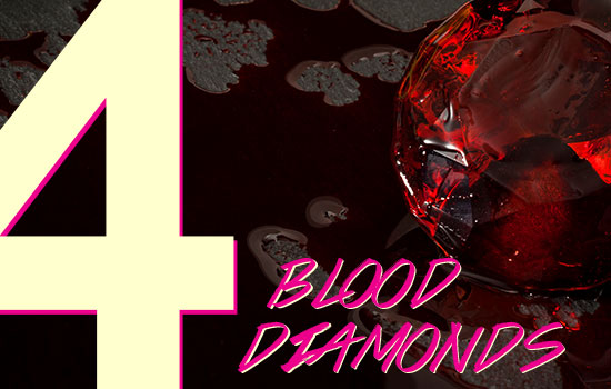 #4: Blood Diamonds | Brilliance.com