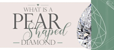 What Is A Pear Shaped Diamond?