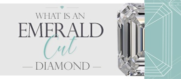 What Is an Emerald Cut Diamond?